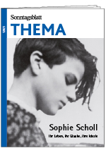 THEMA Sophie Scholl